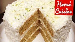 Recettes de cuisine : Hervé Cuisine Recette gâteau layer cake coco citron vert et chocolat blanc sans oeufs en vidéo