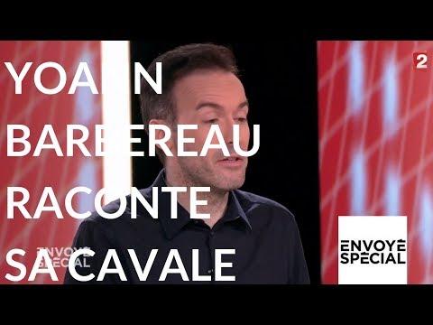 Envoyé spécial. L'invité Yoann Barbereau raconte sa cavale- 9 novembre 2017 (France 2) Nouvel Ordre Mondial, Nouvel Ordre Mondial Actualit�, Nouvel Ordre Mondial illuminati