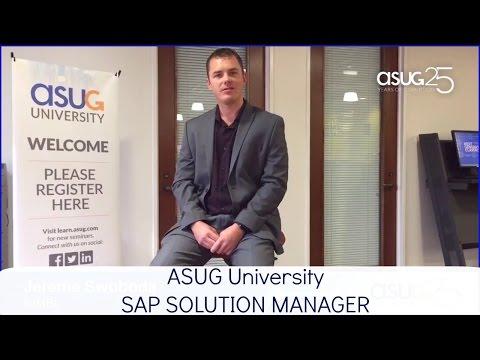 ASUG University SAP Solution Manager 7.2 Workshops