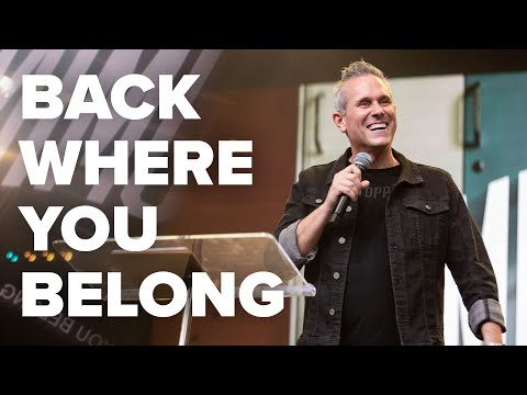 Back Where You Belong  Pastor Rob Jones