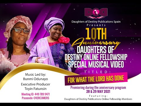 FOR WHAT THE LORD HAS DONE MUSICAL VIDEO -DODP ONLINE FELLOWSHIP @ 10.
