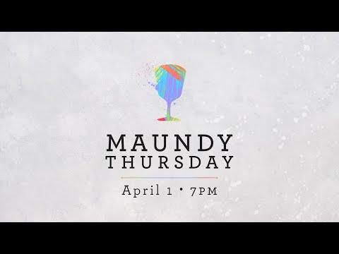 Maundy Thursday Online Service - 04/01/2021 - Christ Church Nashville