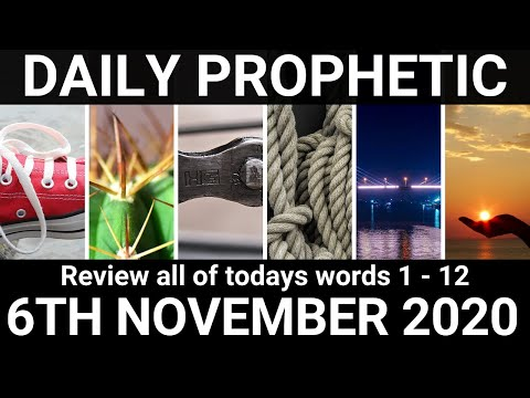 Daily Prophetic 6 November 2020  All Words Subscribe for Daily Prophetic Words