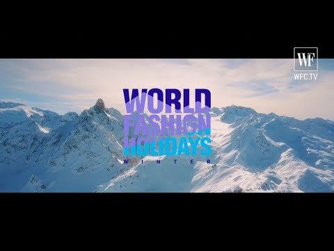 World Fashion Holidays Winter 2019 — Promo