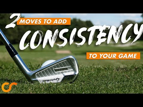 2 MOVES TO ADD CONSISTENCY TO YOUR GAME
