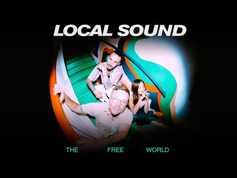 The Free World (Audio) - Local Sound