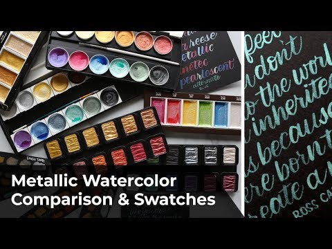 Metallic Watercolor Swatches & Comparison (FineTec, Prima, Gansai Tambi, Brea Reese) + Lettering