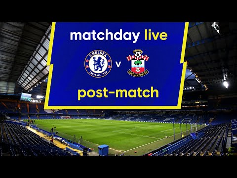 Matchday Live: Chelsea v Southampton | Post-Match | Carabao Cup Matchday
