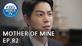 Mother of Mine   세상에서 제일 예쁜 내 딸 EP.82 [ENG, CHN, IND/2019.08.17]