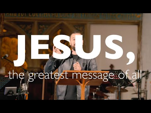 JESUS, THE GREATEST MESSAGE OF ALL  ERIC GILMOUR