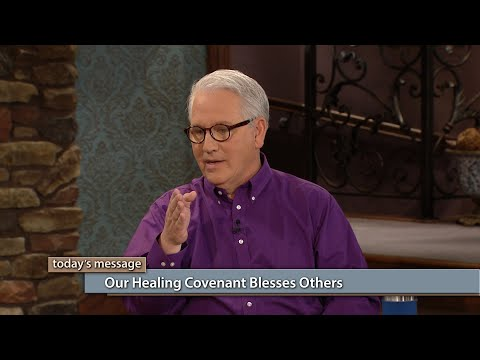 Our Healing Covenant Blesses Others
