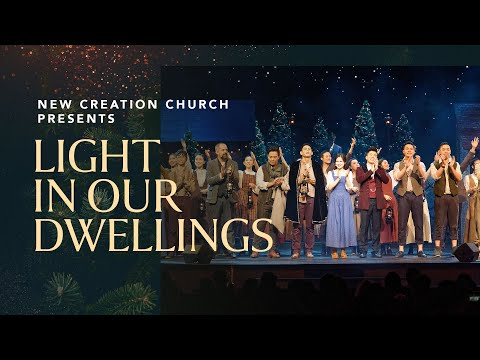 Light In Our Dwellings Musical, Christmas 2018  New Creation Church