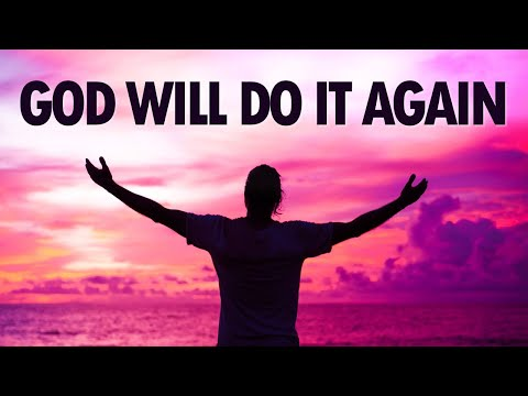 God Will Do It AGAIN - Live Re-broadcast