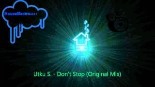 Utku S. - Don't Stop (Original Mix)