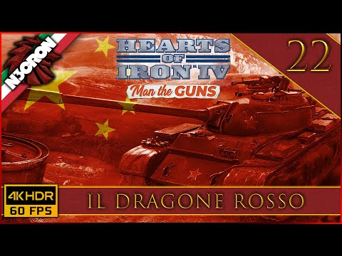 Hearts of Iron IV: Man The Guns 💣💥 Gameplay ITA #22 ✔️ Il Dragone Rosso [4K 60 FPS]
