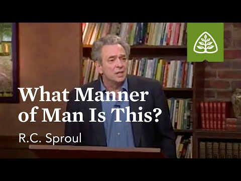 What Manner of Man is This?: Fear and Trembling with R.C. Sproul