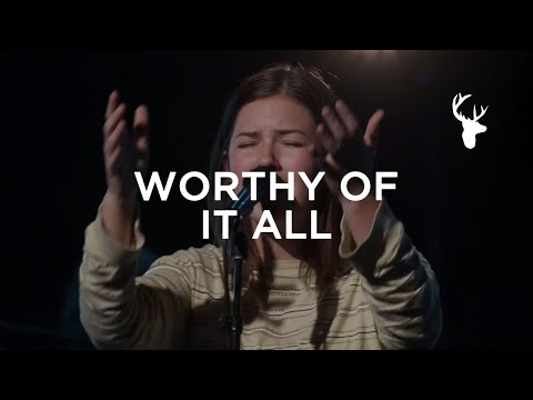 Worthy of It All - Josie Buchanan & Morgan Faleolo  Worship  Bethel Music