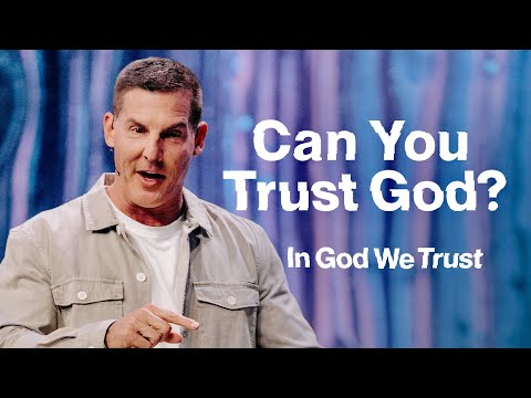 Can You Trust God? In God We Trust Part 1