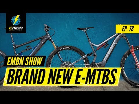 Are These The Hottest New E-Bikes Of 2020? | EMBN Show Ep. 78