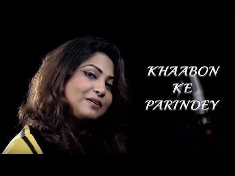 Khaabon Ke Parindey by Preeti (Jugalbandiyan)