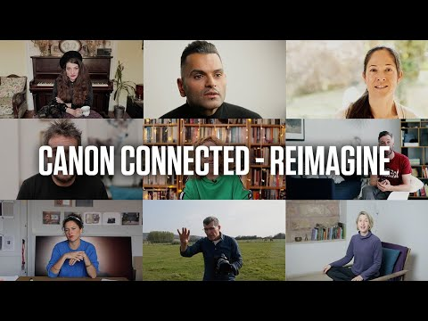Canon Connected - Reimagine