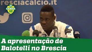 E o Flamengo? OLHA o que Balotelli falou na chegada ao Brescia!