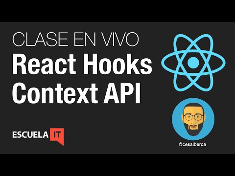 React Hooks y Context API - Novedades React