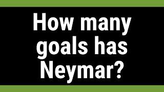 How many goals has Neymar?