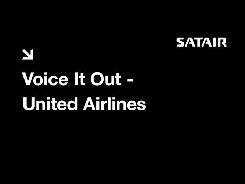 Satair Group testimonial - Voice it out – United Airlines