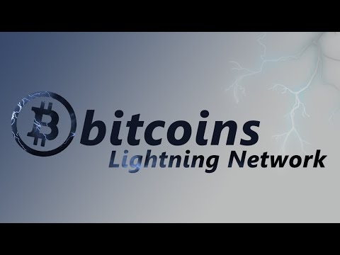 The Lightning Network | Bitcoins Path to Global Adoption