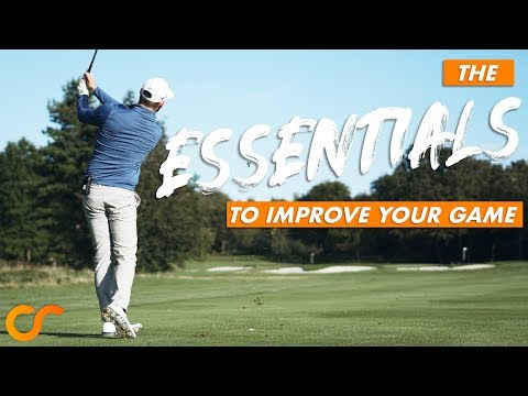 THE 3 ESSENTIALS NEEDED FOR YOU TO PLAY BETTER GOLF