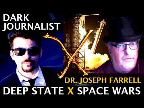 Dark Journalist X-93: Dr. Joseph Farrell Deep State X Space Wars!