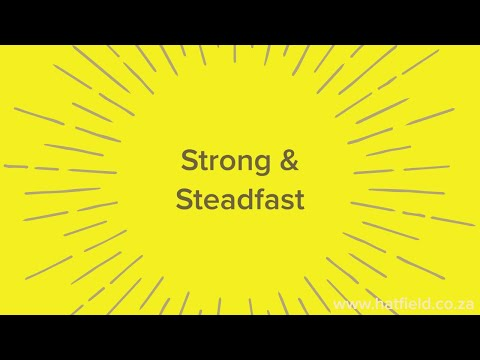 Strong & Steadfast  Thursday, 7 May