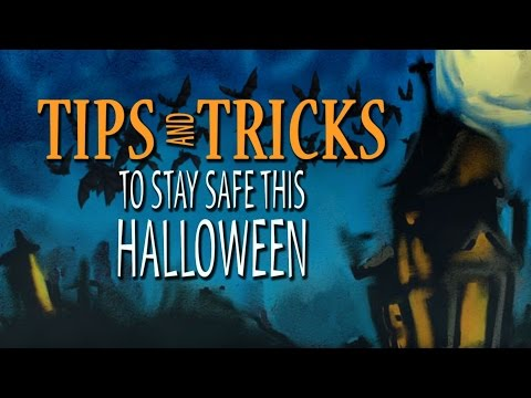 Tips and Tricks to Stay Safe This Halloween