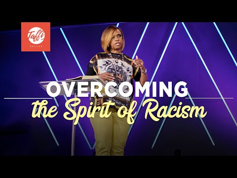 Overcoming the Spirit of Racism - Episode 2