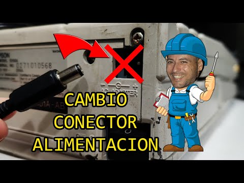 CAMBIO CONECTOR DE ALIMENTACION