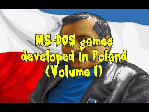 MS-DOS Games Developed in Poland (Volume I)