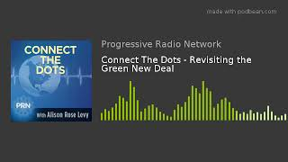 Connect The Dots - Revisiting the Green New Deal