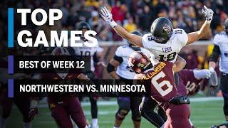 Top Games of 2018: Week 12   Northwestern Wildcats vs. Minnesota Golden Gophers   B1G Football