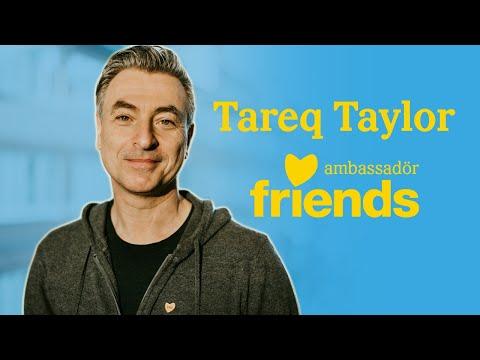Friendsambassadören Tareq Taylor