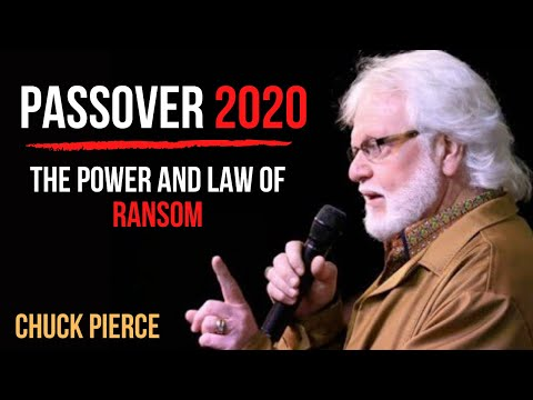 Chuck Pierce: Passover 2020  The Power of the Law of Ransom Exodus 30:12