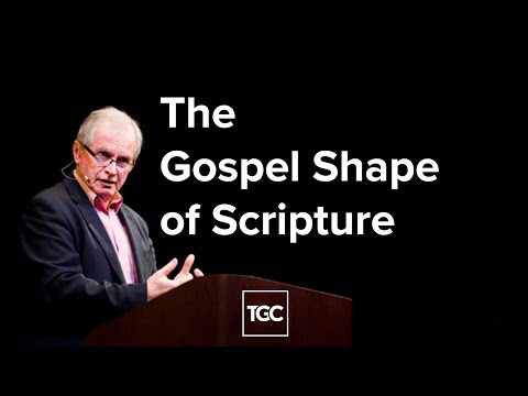 Don Carson  The Gospel Shape of Scripture