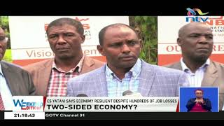 CS Yatani says economy resilient despite hundreds of job losses