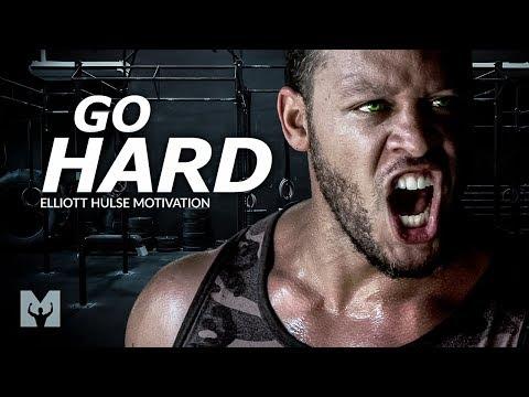GO HARD - Powerful Motivational Speech Video (Featuring Elliott Hulse)
