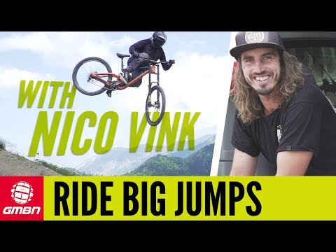 How To Ride Massive Jumps With Nico Vink | MTB Skills