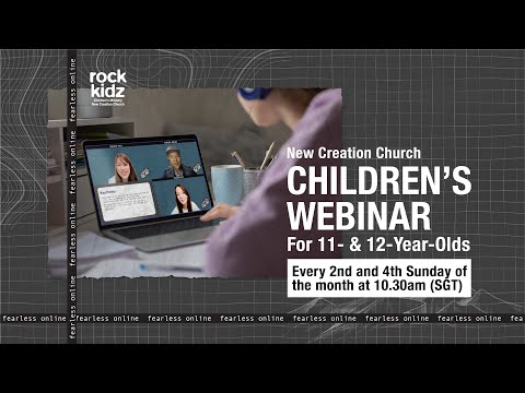 Be A Part Of Fearless! Online (Childrens Webinar For 11- & 12-Year-Olds)  New Creation Church