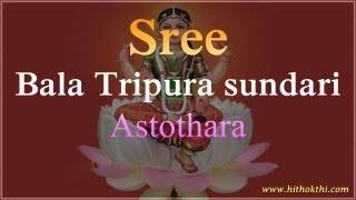 Balatripura Sundari Astothara Satha Namavali - Bala Tripura Sundari Ashtotharam