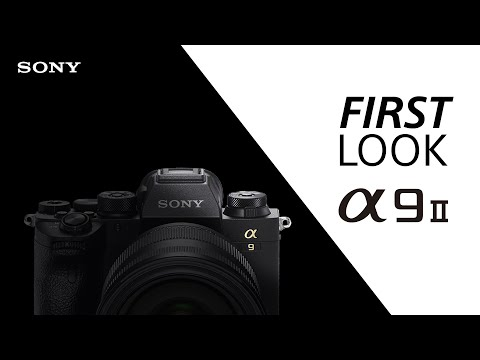 FIRST LOOK: Sony α9 II | Q&A | New features revealed