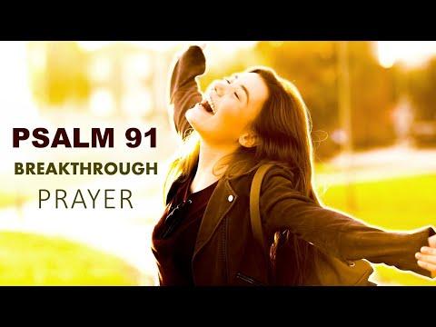 PSALM 91 - BREAKTHROUGH IN THE SECRET PLACE - MORNING PRAYER