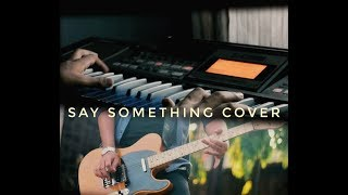 Say Something(A Great Big World) Cover- ParvEz  Suan - hiparvez28 , Classical